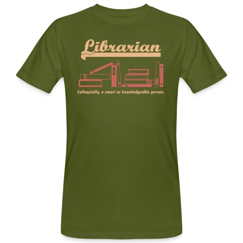 0333 Cool saying funny Quote Librarian - Men's Organic T-Shirt