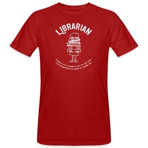0331 Librarian Funny saying Cool text - Men's Organic T-Shirt