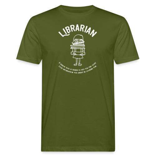 0331 Librarian Funny saying Cool text - Men's Organic T-Shirt