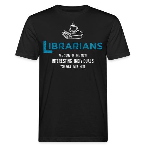 0337 Librarian Librarian Funny saying - Men's Organic T-Shirt