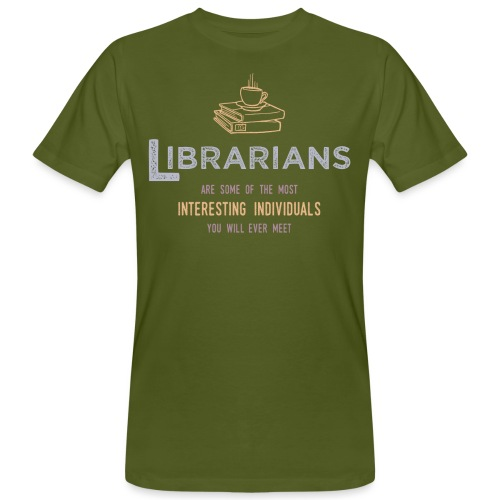 0336 Librarian & Librarian Funny saying - Men's Organic T-Shirt