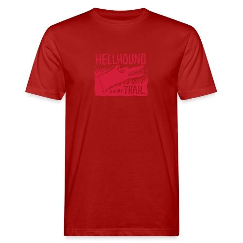 Hellhound on my trail - Men's Organic T-Shirt