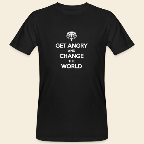 Get angry and change the World - Männer Bio-T-Shirt