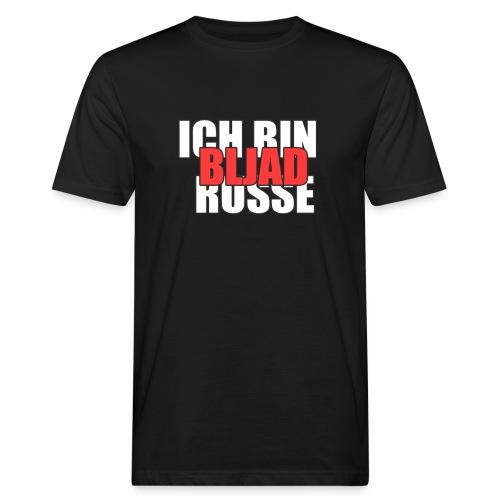ICH BIN RUSSE, BLJAD - Männer Bio-T-Shirt