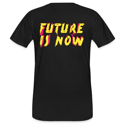 future is now - Camiseta ecológica hombre