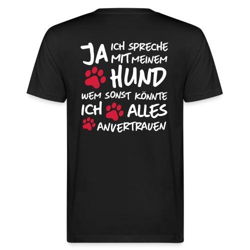 Vorschau: spreche mit meinem HUND - Männer Bio-T-Shirt