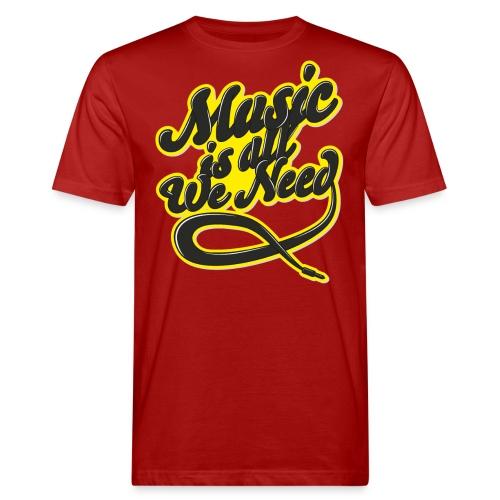 Music Is All We Need - Men's Organic T-Shirt