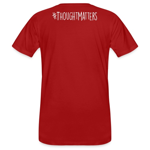 Thought Matters - Men's Organic T-Shirt