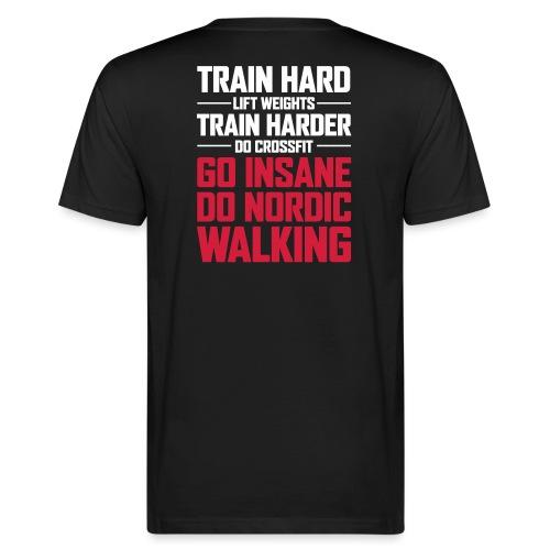 Nordic Walking - Go Insane - Miesten luonnonmukainen t-paita
