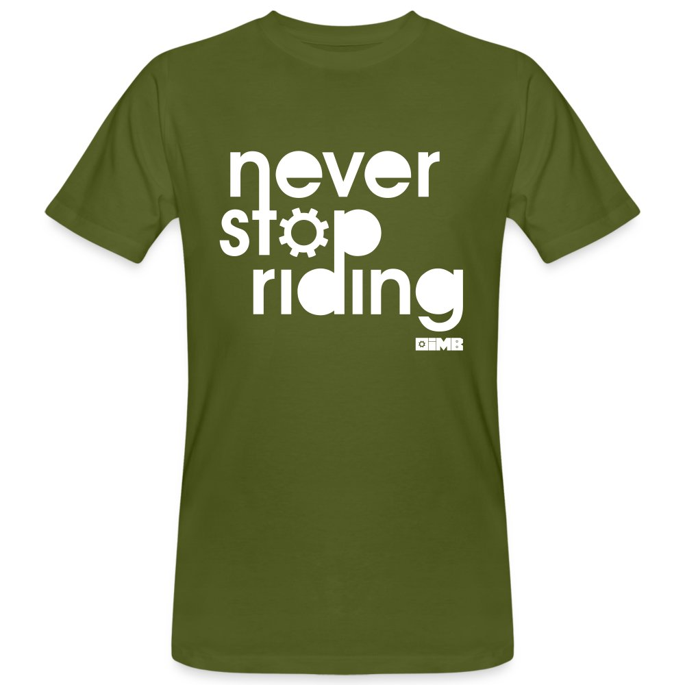 Never Stop Riding - Men's Organic T-Shirt - moss green
