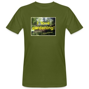 I love gardening - Garten - Männer Bio-T-Shirt