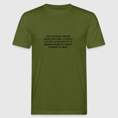 A bah c'est bien Nils ! - T-shirt bio Homme
