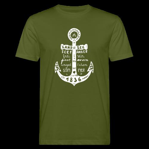Seemanns Glück ! - Männer Bio-T-Shirt