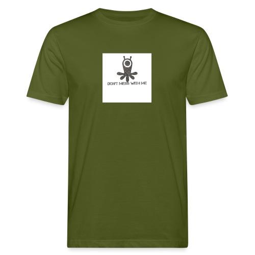 Dont mess whith me logo - Men's Organic T-Shirt