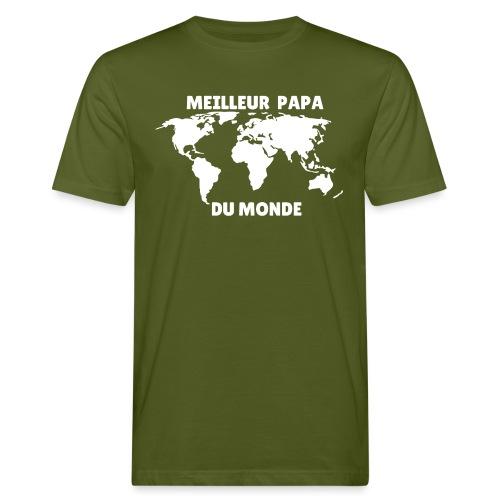Meilleur papa du monde, cadeau papa - T-shirt bio Homme