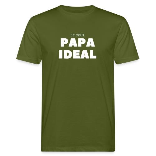 LE SEUL PAPA IDEAL - T-shirt bio Homme