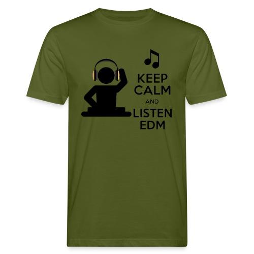 keep calm and listen edm - Men's Organic T-Shirt