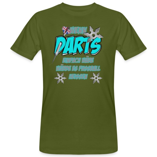 Wenn Darts einfach wäre... - Männer Bio-T-Shirt