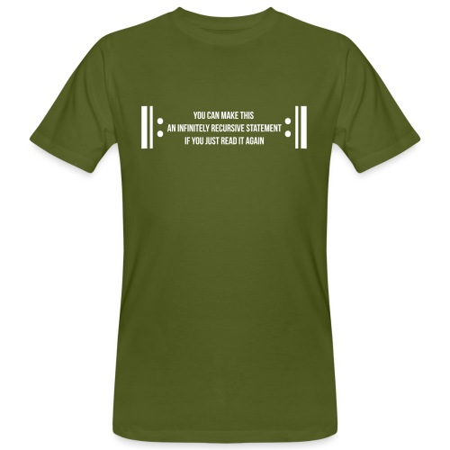 Infinite Recursion - Men's Organic T-Shirt