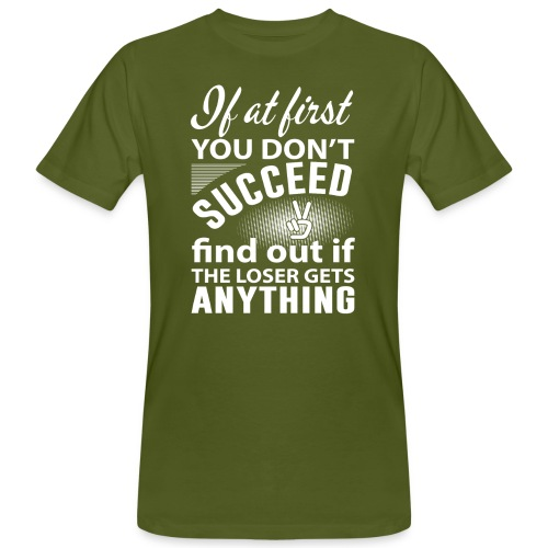 if you dont succeed - Økologisk T-skjorte for menn