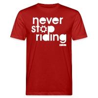Never Stop Riding - Men's Organic T-Shirt - dark red