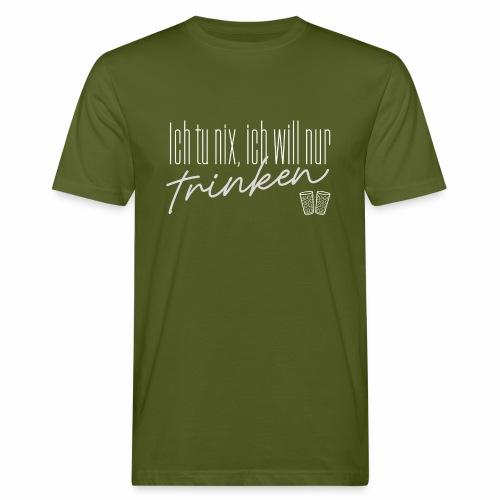 Ich tu nix, ich will nur trinken & Dubbegläser - Männer Bio-T-Shirt
