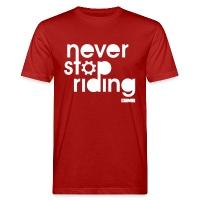 Never Stop Riding - Men's Organic T-Shirt dark red