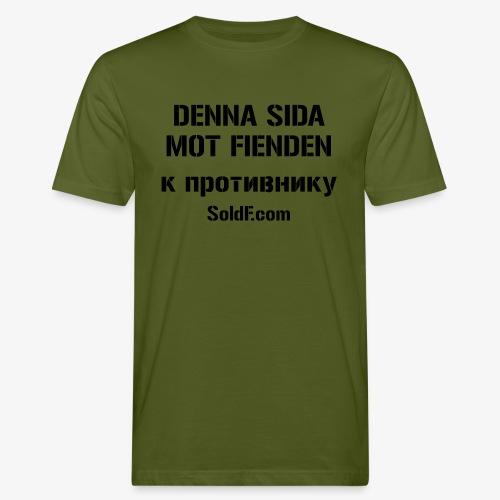 DENNA SIDA MOT FIENDEN - к противнику (Ryska) - Ekologisk T-shirt herr