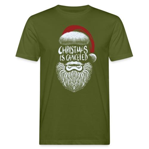Christmas is canceled (Weihnachten fällt aus) - Männer Bio-T-Shirt