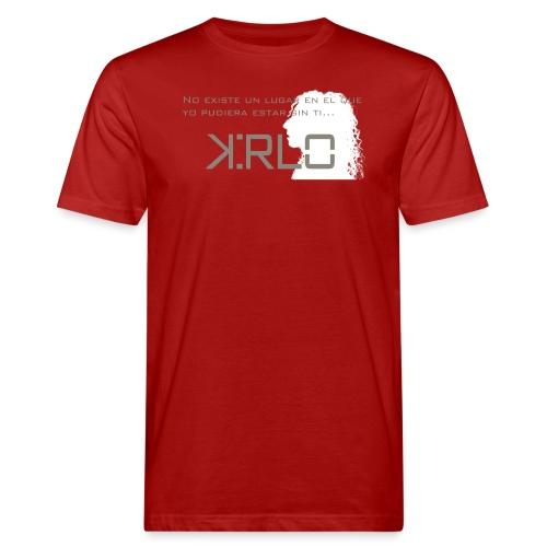 Camisetas Kirlo Sin Ti - Camiseta ecológica hombre