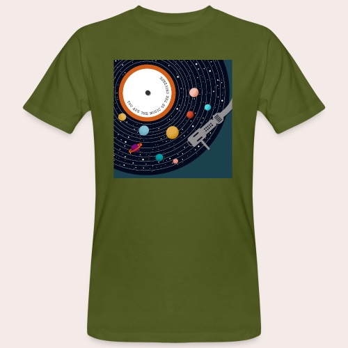 You Are The Music Of The Universe - Männer Bio-T-Shirt