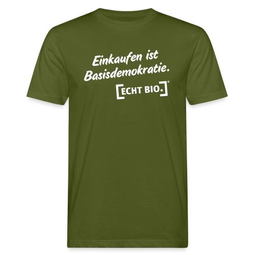 Einkaufen ist Basisdemokr - Männer Bio-T-Shirt