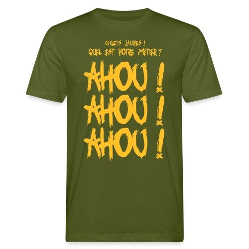 Gilets jaunes Ahou Ahou Ahou - T-shirt bio Homme