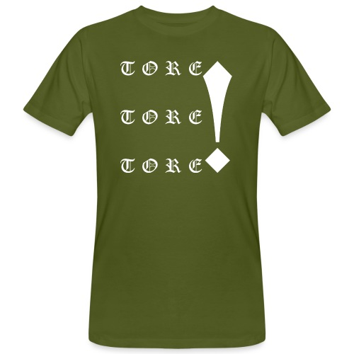 Tore! Tore! Tore! - Männer Bio-T-Shirt