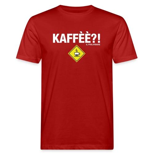 KAFFÈÈ?! - Maglietta da donna by IL PROLIFERARE - T-shirt ecologica da uomo