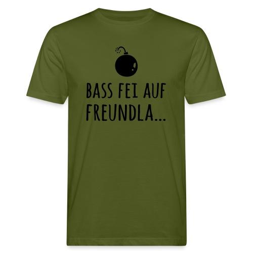 Bass fei auf Freundla - Männer Bio-T-Shirt