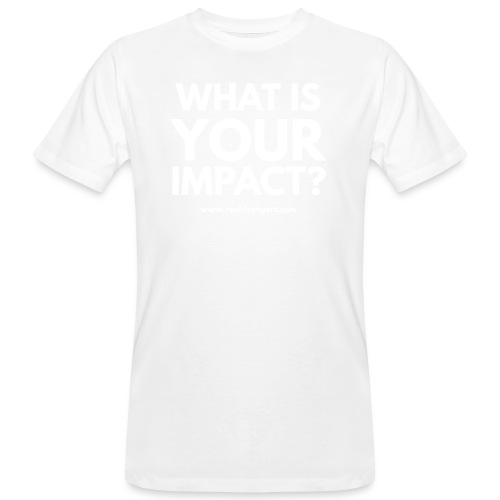 whatisyourimpact - Men's Organic T-Shirt