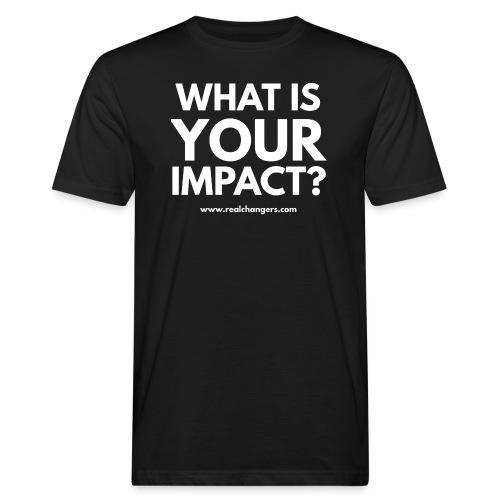 whatisyourimpact - Men's Organic T-Shirt