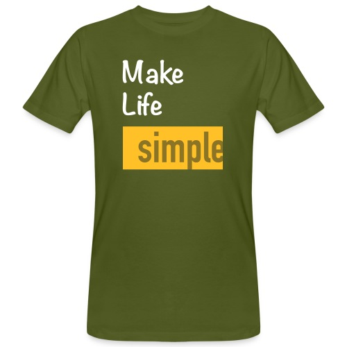 Make Life Simple - T-shirt bio Homme