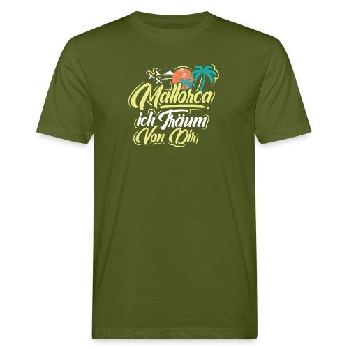 Mallorca - ich träum von dir! - Männer Bio-T-Shirt