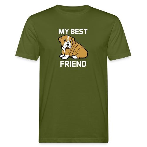 My Best Friend - Hundewelpen Spruch - Männer Bio-T-Shirt