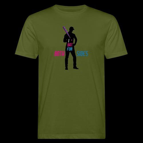 I bat for both sides male - Men's Organic T-Shirt