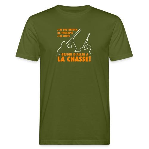 J'ai pas besoin de therapie ! (Chasse) - T-shirt bio Homme