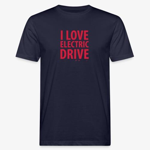Design3 I Love electric drive - Männer Bio-T-Shirt