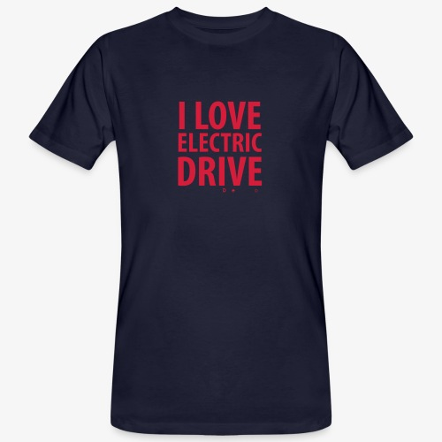 Design3 I Love electric drive - Männer Bio-T-Shirt