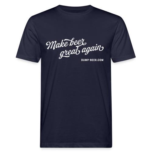 Make beer great again! - Männer Bio-T-Shirt