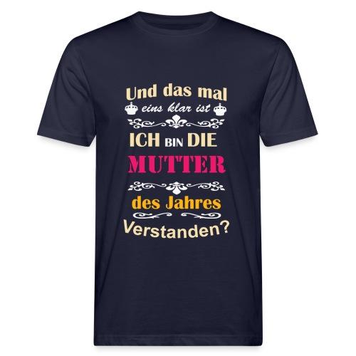 Mutter des Jahres - Super Mutti Muttertag T-Shirt - Männer Bio-T-Shirt