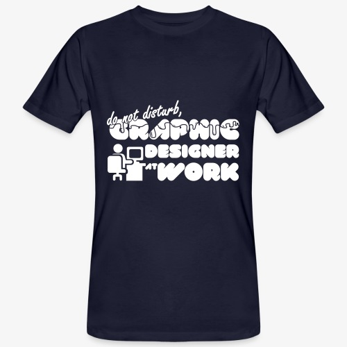 Do not disturb, graphic designer at work - T-shirt ecologica da uomo