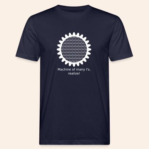 Machine of many I's - Männer Bio-T-Shirt