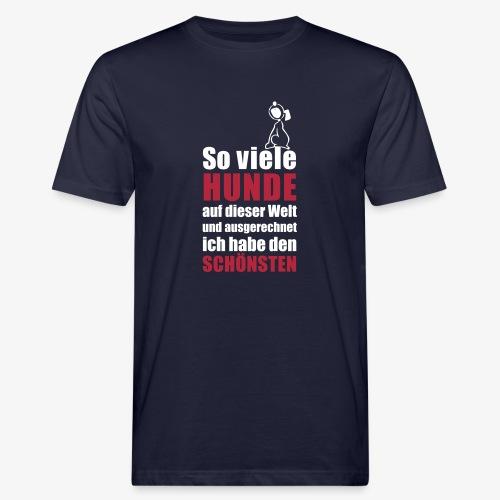 Der schönste HUND - Männer Bio-T-Shirt